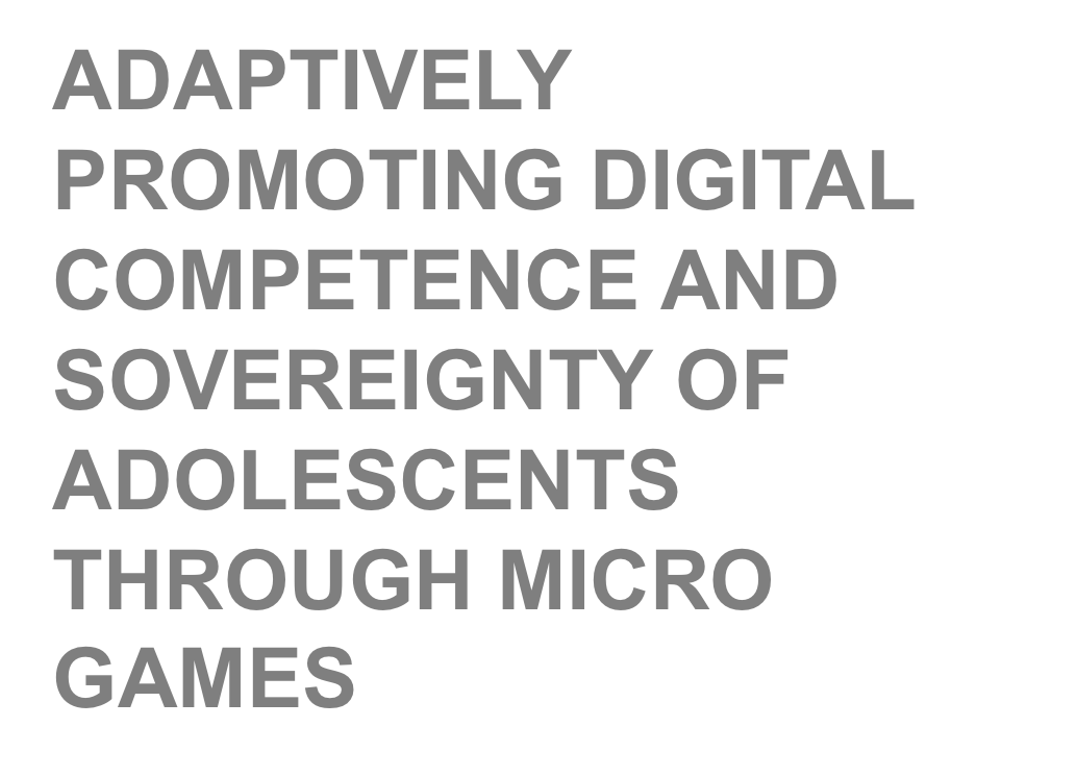 Adaptively promoting digital competence and sovereignty of adolescents through micro games